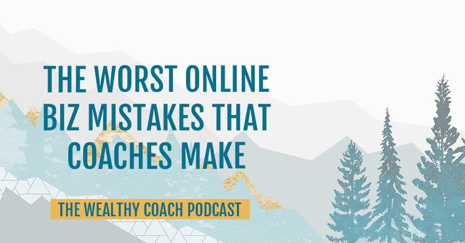 TWCK 44 | Online Business Mistakes