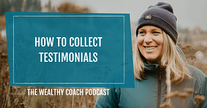 How to Collect Testimonials