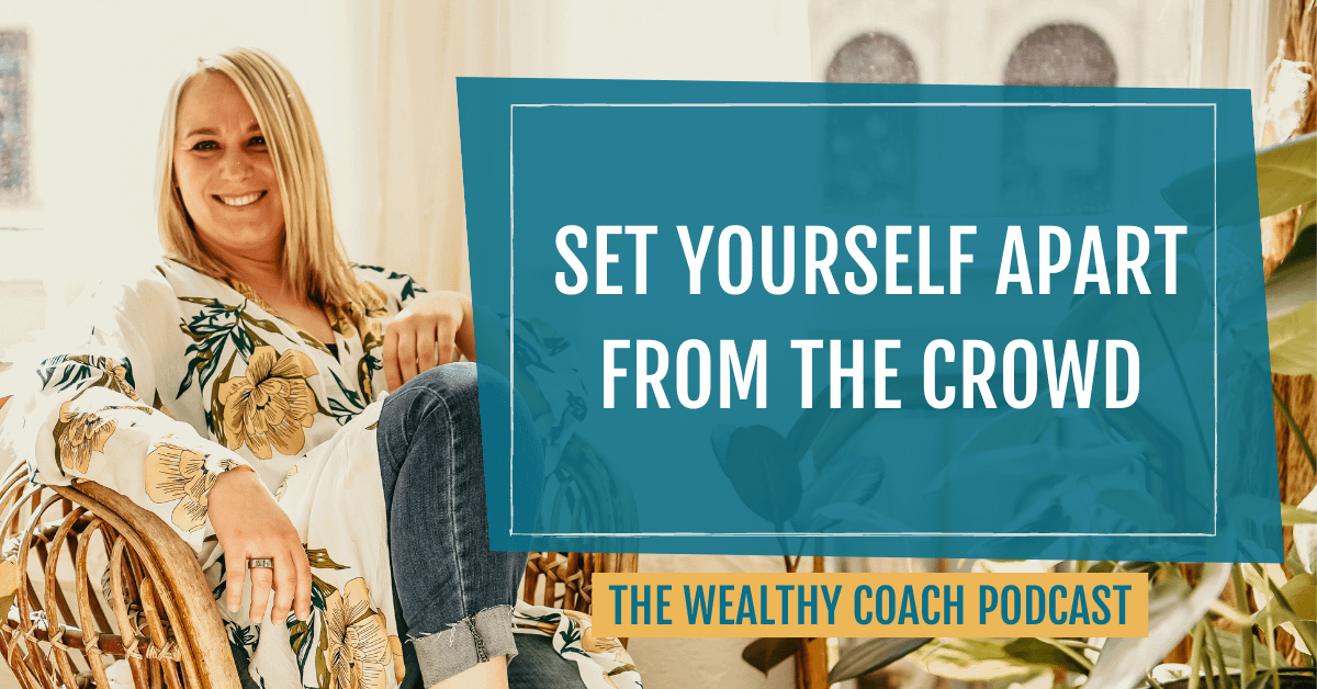 Set Yourself Apart from the Crowd