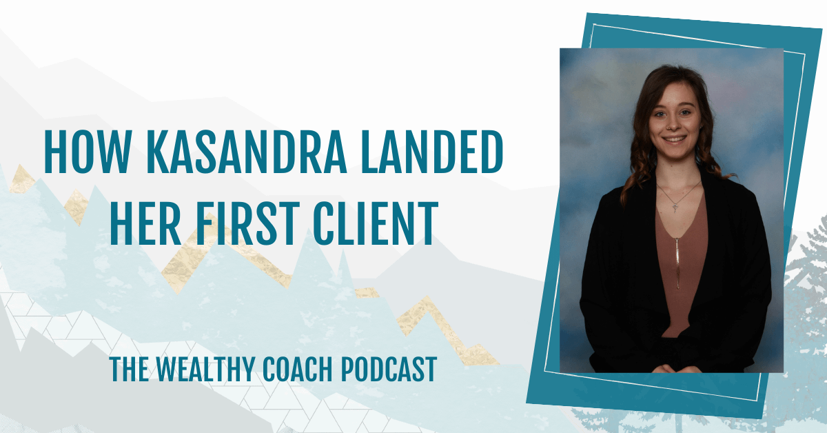 How Kasandra Landed Her First Client