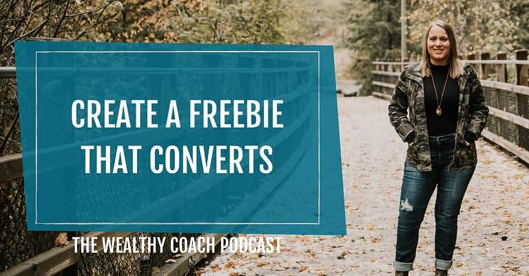 Create a Freebie that Converts