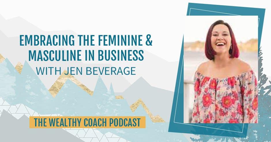 TWCK 38 | Feminine And Masculine Business