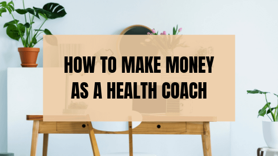 make money as a health coach