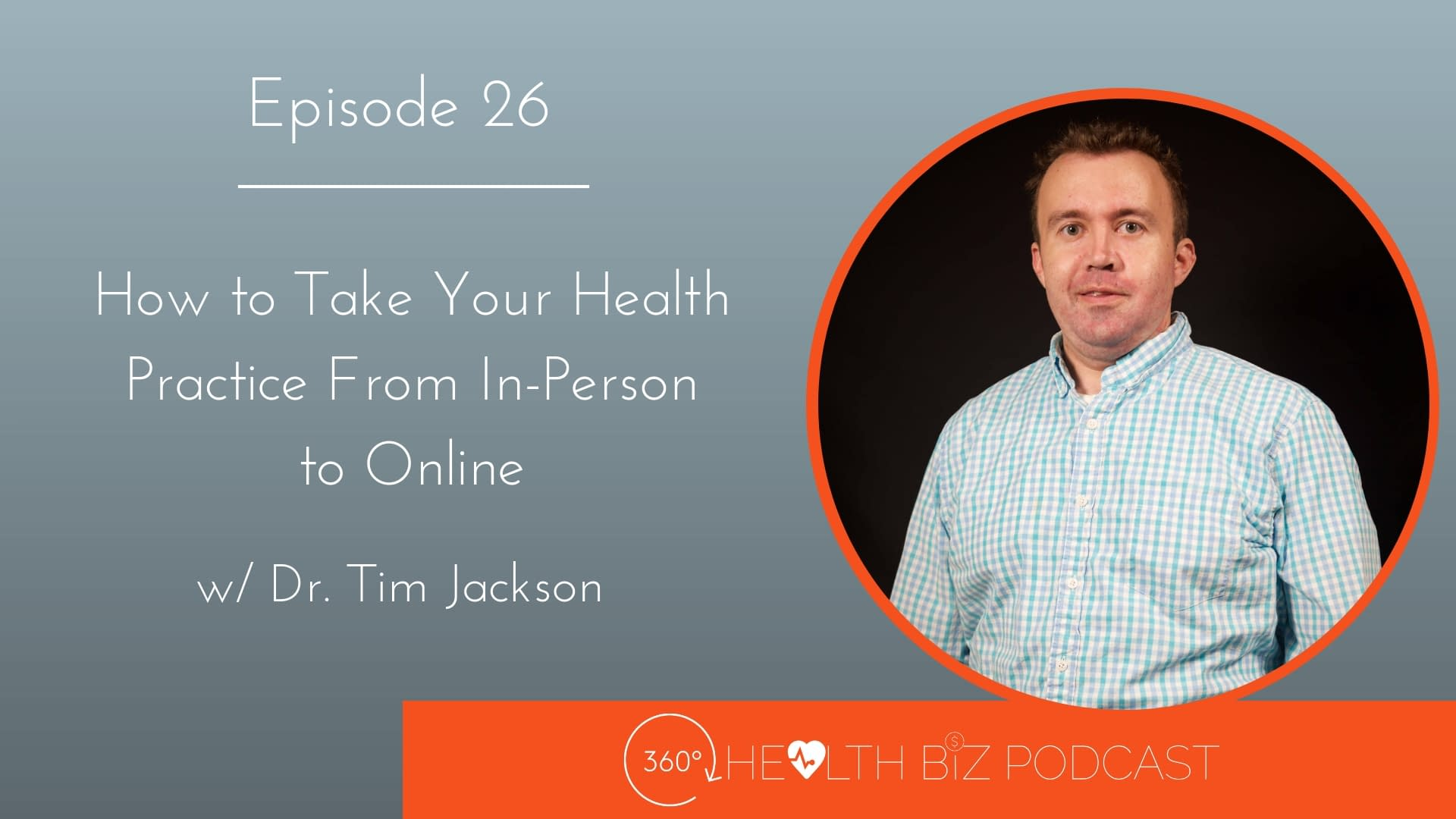 How to Take Your Health Practice From In-Person to Online