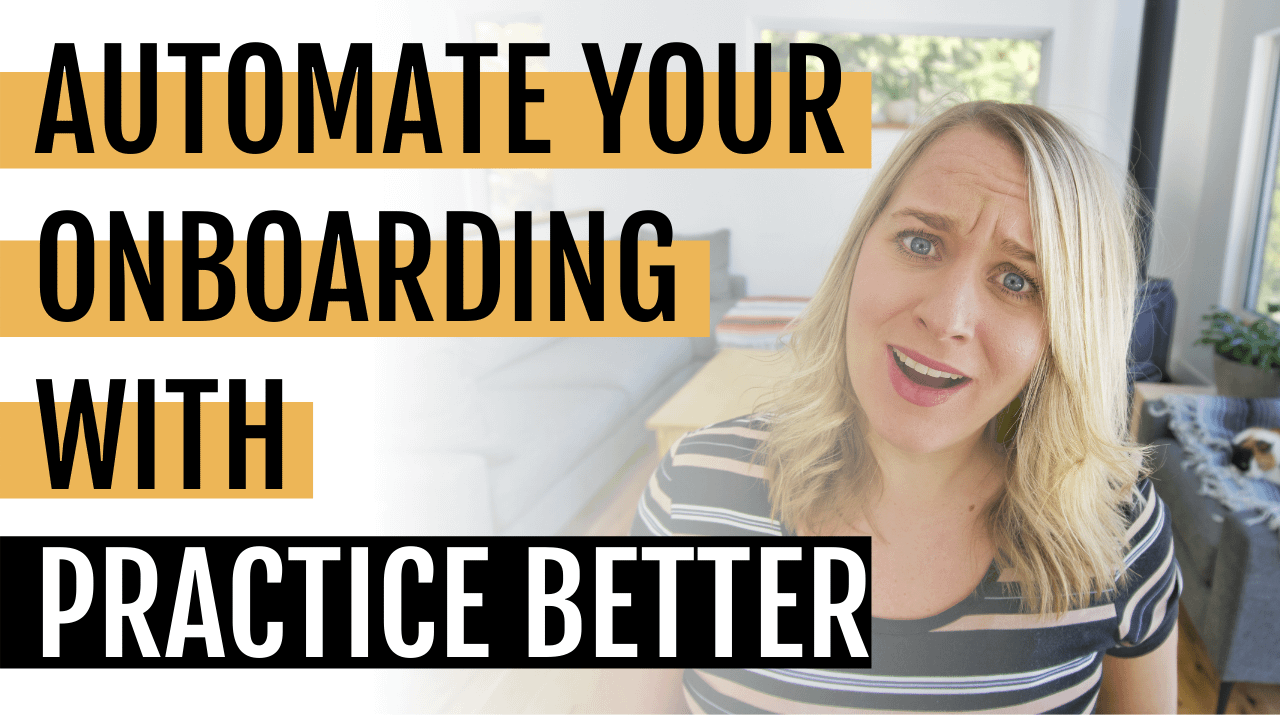 How to Automate Onboarding with Practice Better