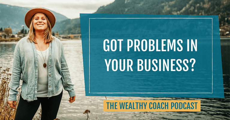 Got Problems in Your Business?