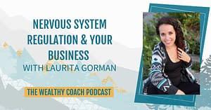 Nervous System Regulation & Your Business