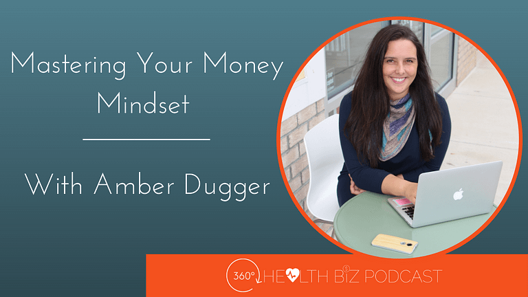 Mastering your Money Mindset with Amber Dugger