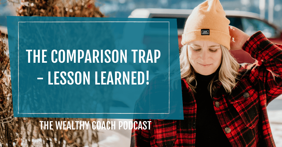 Comparing Yourself to Others in Business - Lesson Learned
