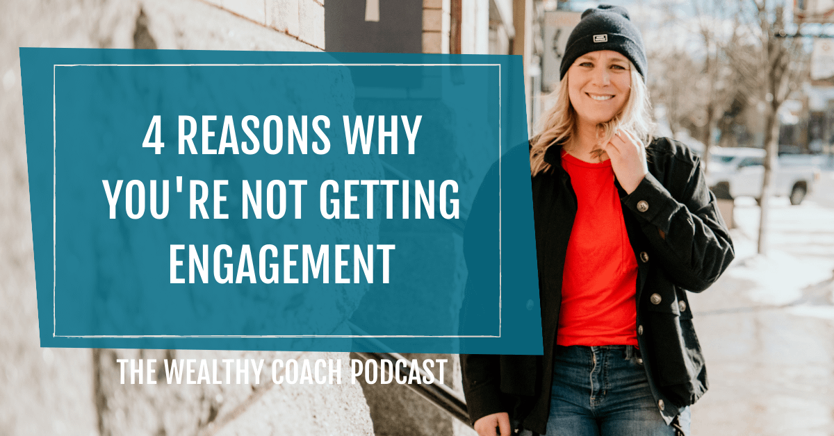 4 Reasons Why You're Not Getting Engagement on Social Media