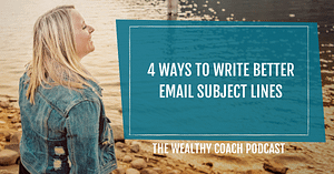 Write Better Email Subject Lines