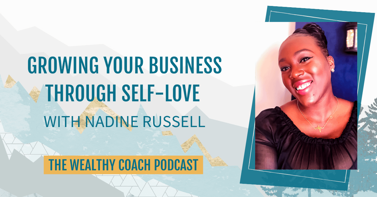 Growing Your Business Through Self-Love