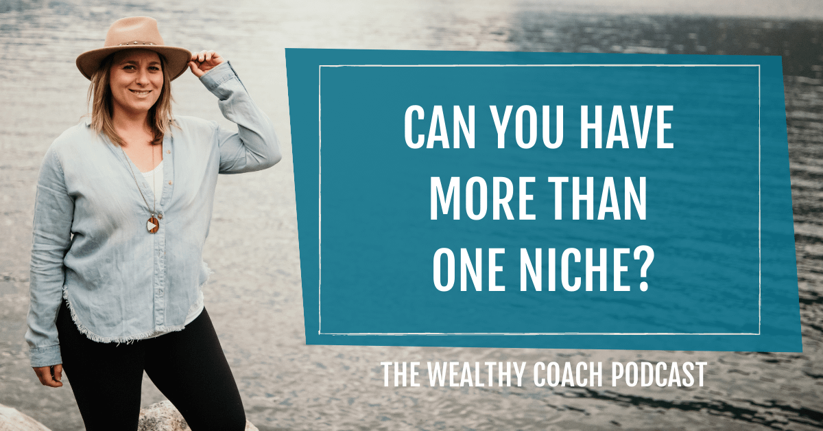 Can You Have More Than One Niche?